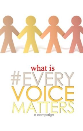 What is #EveryVoiceMatters? by EveryVoiceMatters