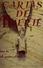 Cartas De Muerte (TMR) by LarchaDivergente