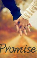 PROMISE  by Elatifah