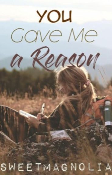 You Gave Me A Reason
