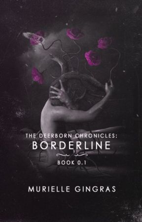 The Deerborn Chronicles: Borderline (BOOK 0.1) by smurfrielle
