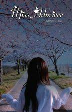 Miss Admirer by KimkaiNiz