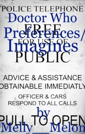 Doctor Who Preferences/Imagines - You Die - Wattpad