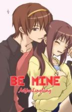 BE MINE by AiYueLinglung