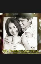 My Dream Come True(JaDine LustReid story) by lianpane04