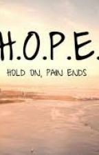 Hold on, Pain Ends by Caitlyn_Hderp