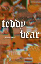 teddy bear.- justthew by sofiahezzle