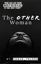 The Other Woman by vague_yelhsa