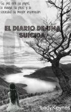 El diario de una suicida by LadyKeynes