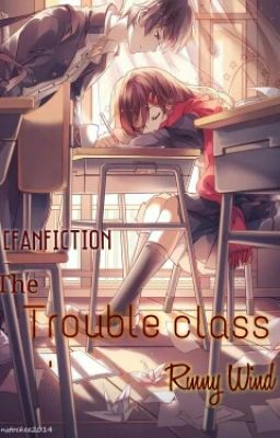 [Fanfiction] Lớp Học Rắc Rối