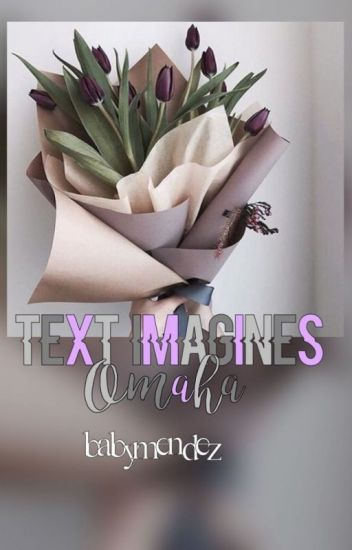 Text Imagines {Omaha}