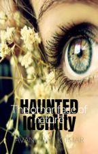 Haunted Identity by avanilkumar