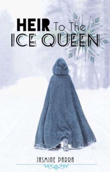 Heir to the Ice Queen (Book 1)
