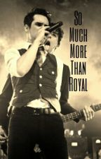 So Much More Than Royal//Brallon AU by beebo-bdenurie