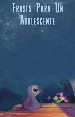 Frases Para Un Adolescente Sol Luna Wattpad