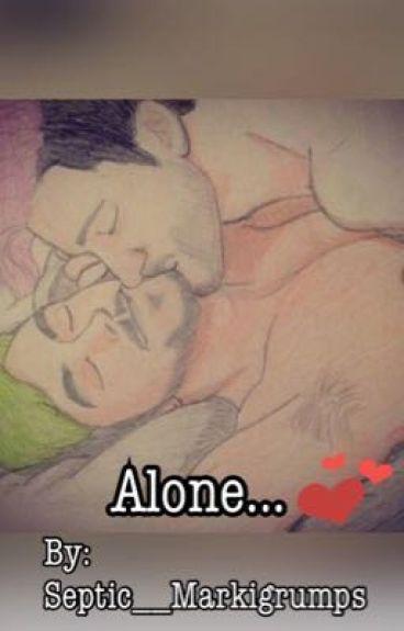-Alone...- (Septiplier)