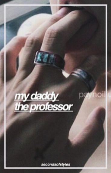 My Daddy the Professor : H.S. (Daddy Kink)