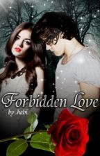 The Forbidden Love by HabiRose