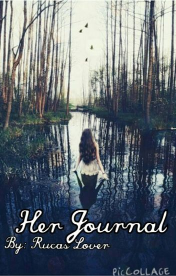 Her Journal || Rucas {DISCONTINUED}