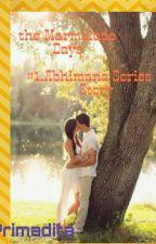 the Marmalade Days: #1.Abhimana Series Story by Arzeta_02