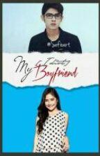 My [idiot] Boyfriend~ by Sefiocandy
