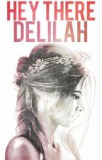 Hey There Delilah by flowerchapel