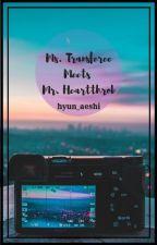 Ms. Transferee Meets Mr.Hearthrob by TheEmpress01