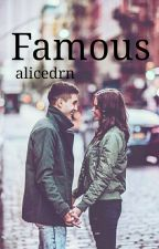 5FS [1] Famous by alicedrn