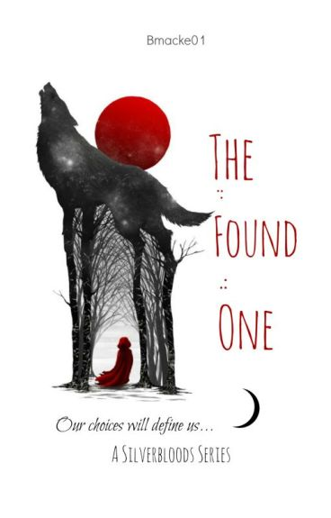 The Found One (ON HOLD)