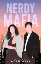 NERDY MAFIA by ateMC1994