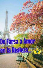 de farsa a amor en la realeza by perlitagarcia3720
