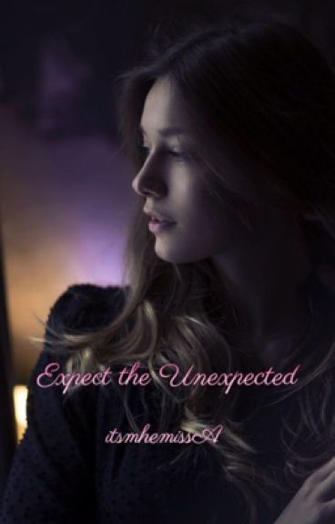 Expect the Unexpected (GirlxGirl) (completed)