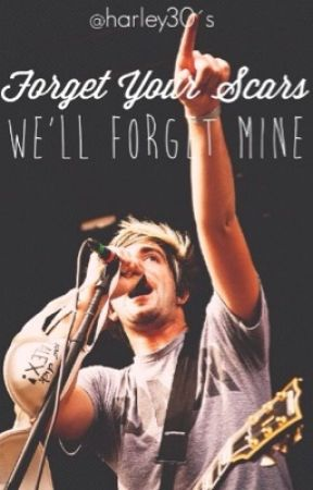 Forget Your Scars We'll Forget Mine ~ All Time Low Fan-Fiction ~ CZ překlad by smells_like_cobain