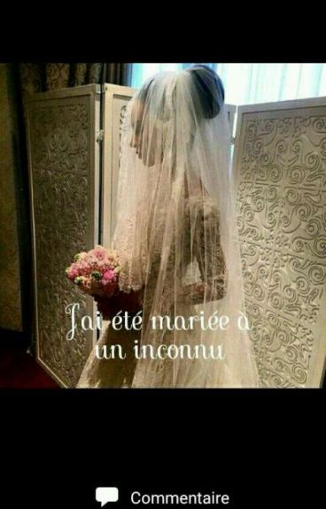 Chronique De Ines:J'ai étais mariée à un inconnue