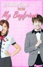 My Snobber Crush Turns My Boyfriend by Apppppink