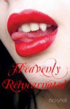 Heavenly Reincarnated by nchordatae