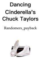 Dancing Cinderella's Chuck Taylors by Randomers_payback