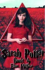 Sarah Potter (Book 4) by Elise_Malfoy