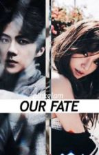 Our Fate  by pinkglamtiff