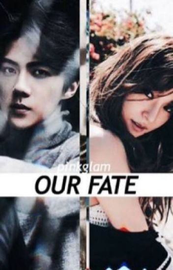 Our Fate