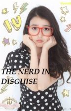THE NERD IN DISGUISE (Gangster Story On Hold ) by CeejayGalorio