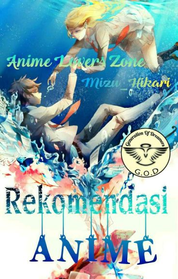 Rekomendasi Anime [Anime Lovers Zone]