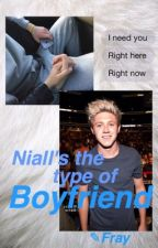 Niall's the type of boyfriend by moonlightbvae