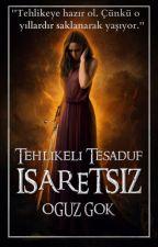 İŞARETSİZ by OguzGok99