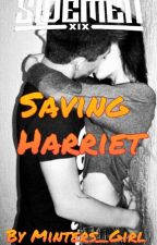 Saving Harriet (Miniminter//Sidemen Fanfic) by Minters_Girl