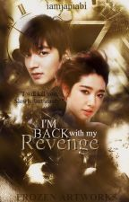I'm Back With My Revenge by iamjamabi