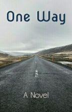 One Way-A Novel #YourStoryIndia by AManjunath