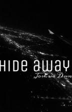 Hide Away // Josh Dun by boringvintageteen