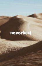 neverland by fantasticality