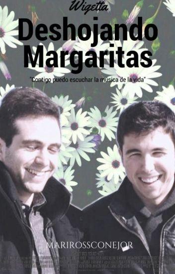 Deshojando Margaritas. Wigetta.